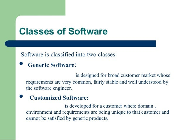 two main classes of application software